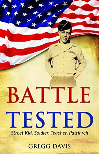 Battle Tested: Street Kid, Soldier, Teacher, Patriarch Gregg Davis