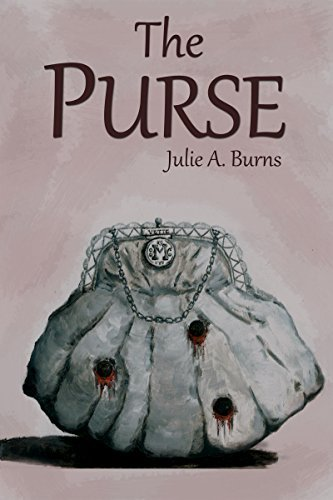 The Purse  by  Julie A. Burns