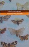Alle meisjes vlinders  by  Selma Parmentier