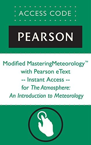 Modified MasteringMeteorologyTM with Pearson eText -- Instant Access -- for The Atmosphere: An Introduction to Meteorology Frederick K. Lutgens
