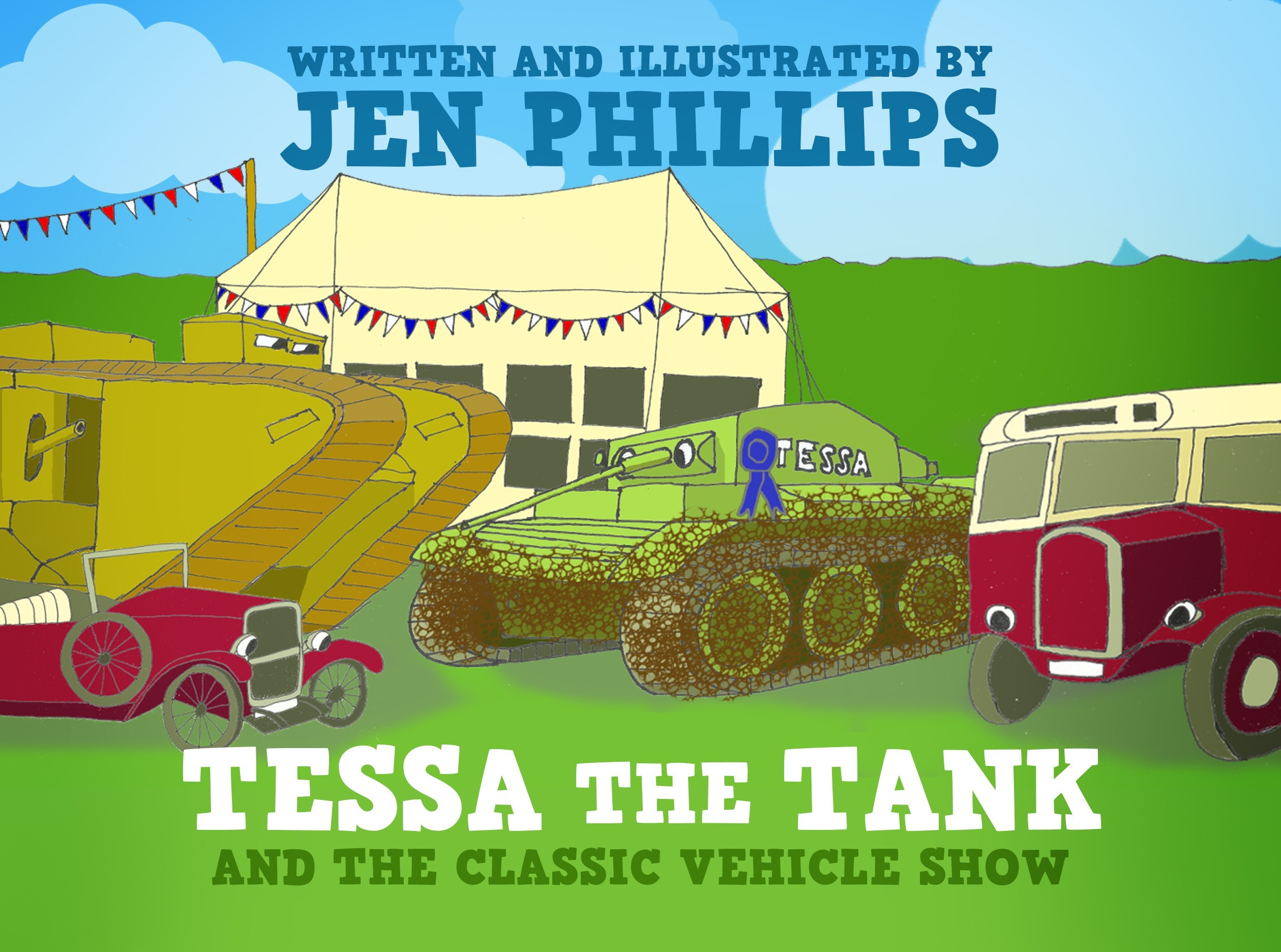 Tessa the Tank and the Classic Vehicle Show Jen Phillips