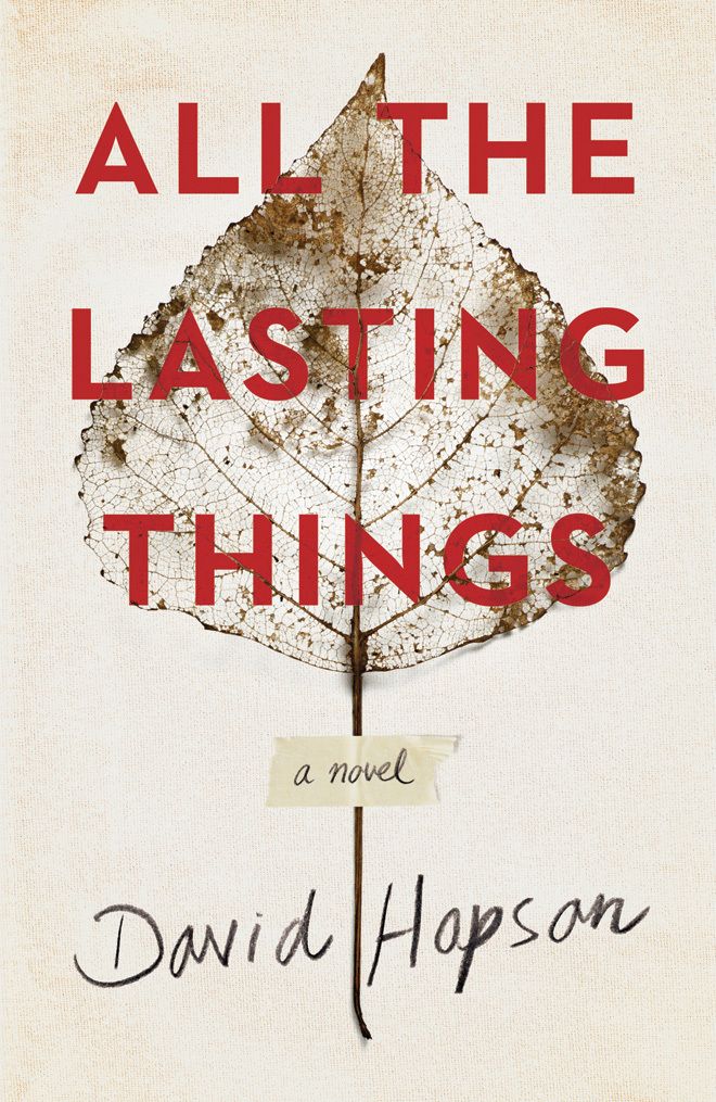 All the Lasting Things David Hopson