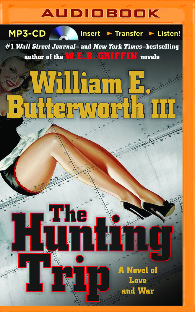The Hunting Trip  by  William E. Butterworth III