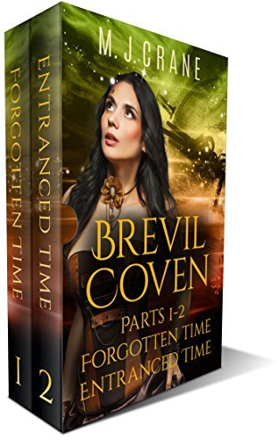 Brevil Coven, Parts 1-2: Forgotten Time, Entranced Time (The Brevil Coven Series Book 6)  by  M. J. Crane