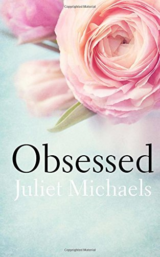 Obsessed  by  Juliet Michaels
