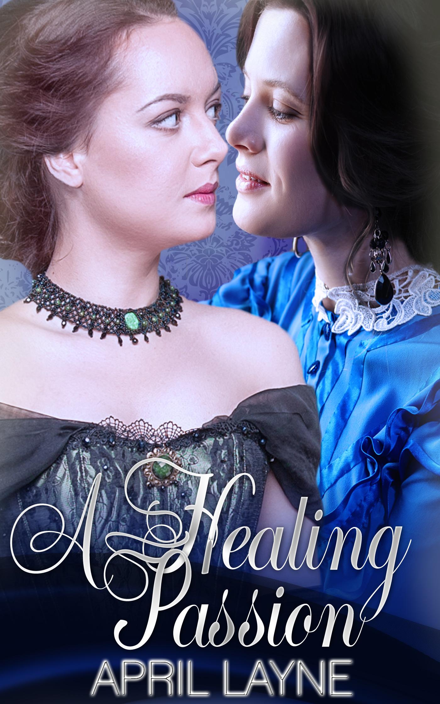 A Healing Passion April Layne