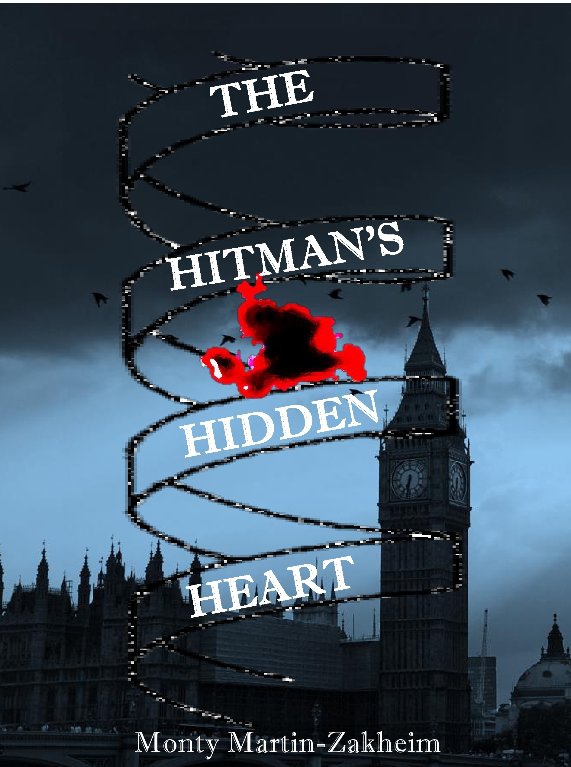 The Hitmans Hidden Heart Monty Martin-Zakheim