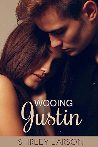 Wooing Justin: The Cameron Family Saga, Book Two Shirley Larson