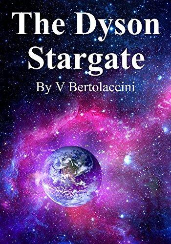 The Dyson Stargate V Bertolaccini