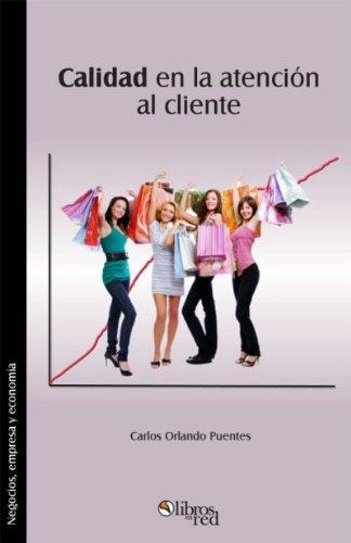 Calidad en la atención al cliente Carlos Orlando Puentes