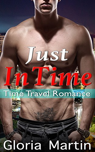 Just in Time  by  Gloria Martin