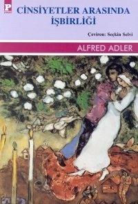 Cinsiyetler Arasında İşbirliği Alfred Adler