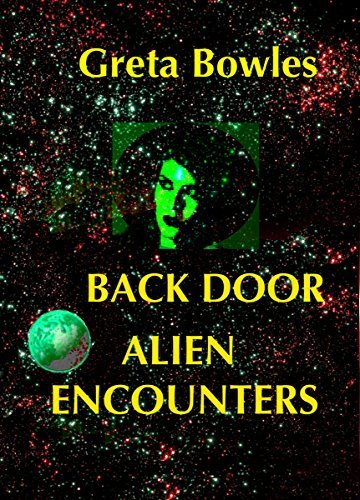 Back Door Alien Encounters Greta Bowles