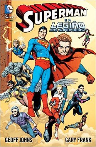 Superman e a Legião dos Super-heróis  by  Geoff Johns
