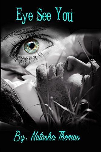 Eye See You: Book 2 in the Patricks Brothers series Natasha Thomas