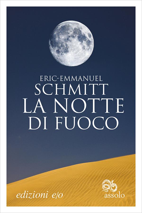 La notte di fuoco Éric-Emmanuel Schmitt