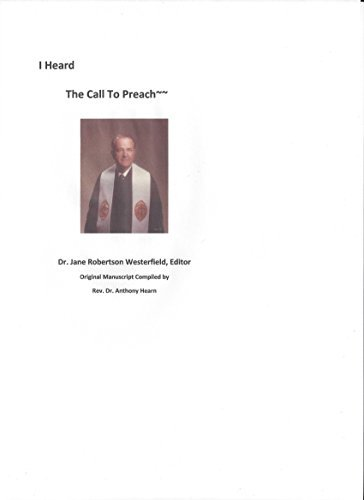 I Heard The Call To Preach (The Call of Christ Book 6)  by  Dr. Jane Robertson Westerfield