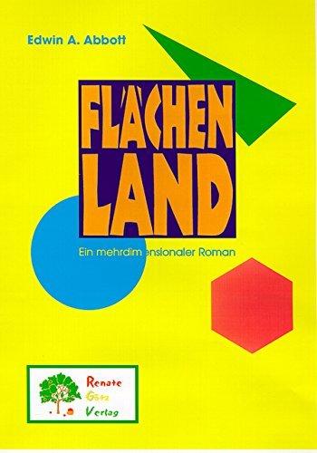 Flächenland: Ein mehrdimensionaler Roman Edwin A. Abbott