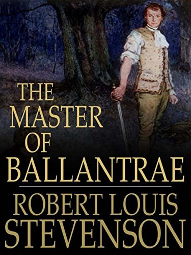 The Master Of Ballantrae: (Annotated)  by  Robert Louis Stevenson