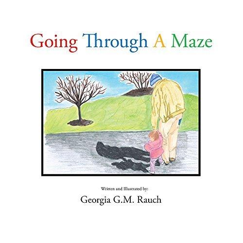 Going Through a Maze Georgia G.M. Rauch