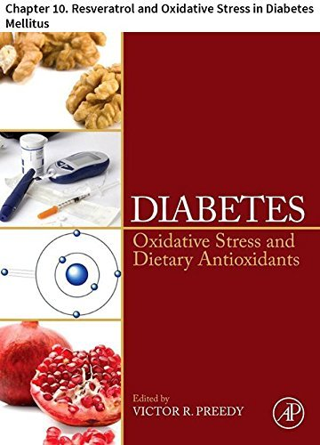 Diabetes: Chapter 10. Resveratrol and Oxidative Stress in Diabetes Mellitus Pál Brasnyó