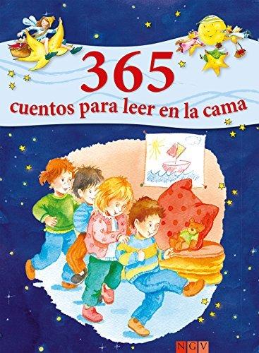 365 cuentos para leer en la cama: Historias para leer a los niños antes de dormir durante todo el año Ingrid Annel