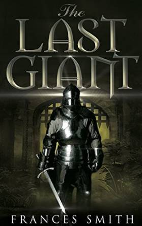 The Last Giant  by  Frances  Smith