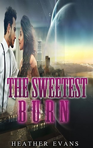 BWWM: The Sweetest Burn (Alpha Male Paranormal Shifter Romance) (New Adult Contemporary Bad Boy ShapeShifter Romance Short Stories) Heather Evans