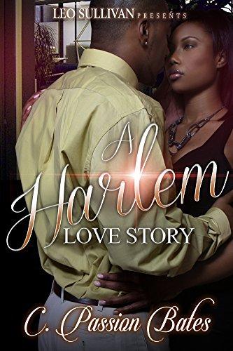 A Harlem Love Story C Passion Bates