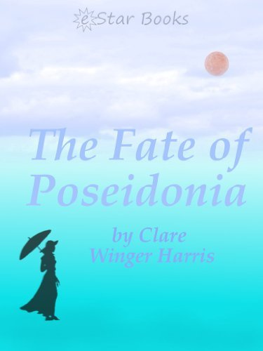 The Fate of the Poseidonia  by  Clare Winger Harris