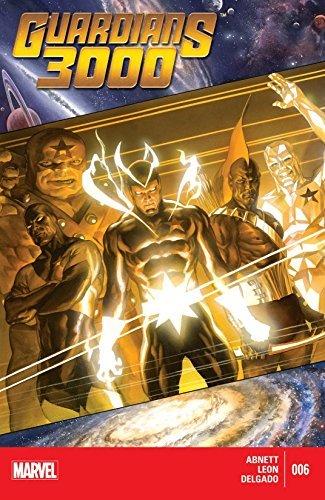 Guardians 3000 #6  by  Dan Abnett