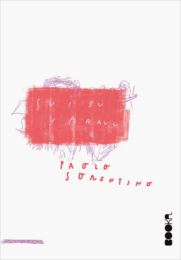 Svi su u pravu  by  Paolo Sorrentino