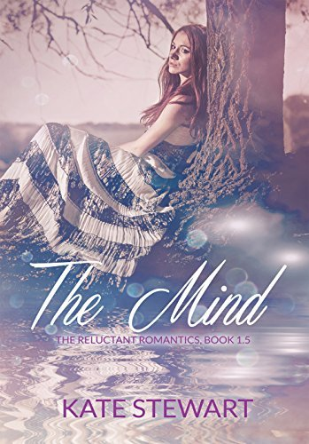 The Mind (Reluctant Romantics, #1.5)  by  Kate  Stewart