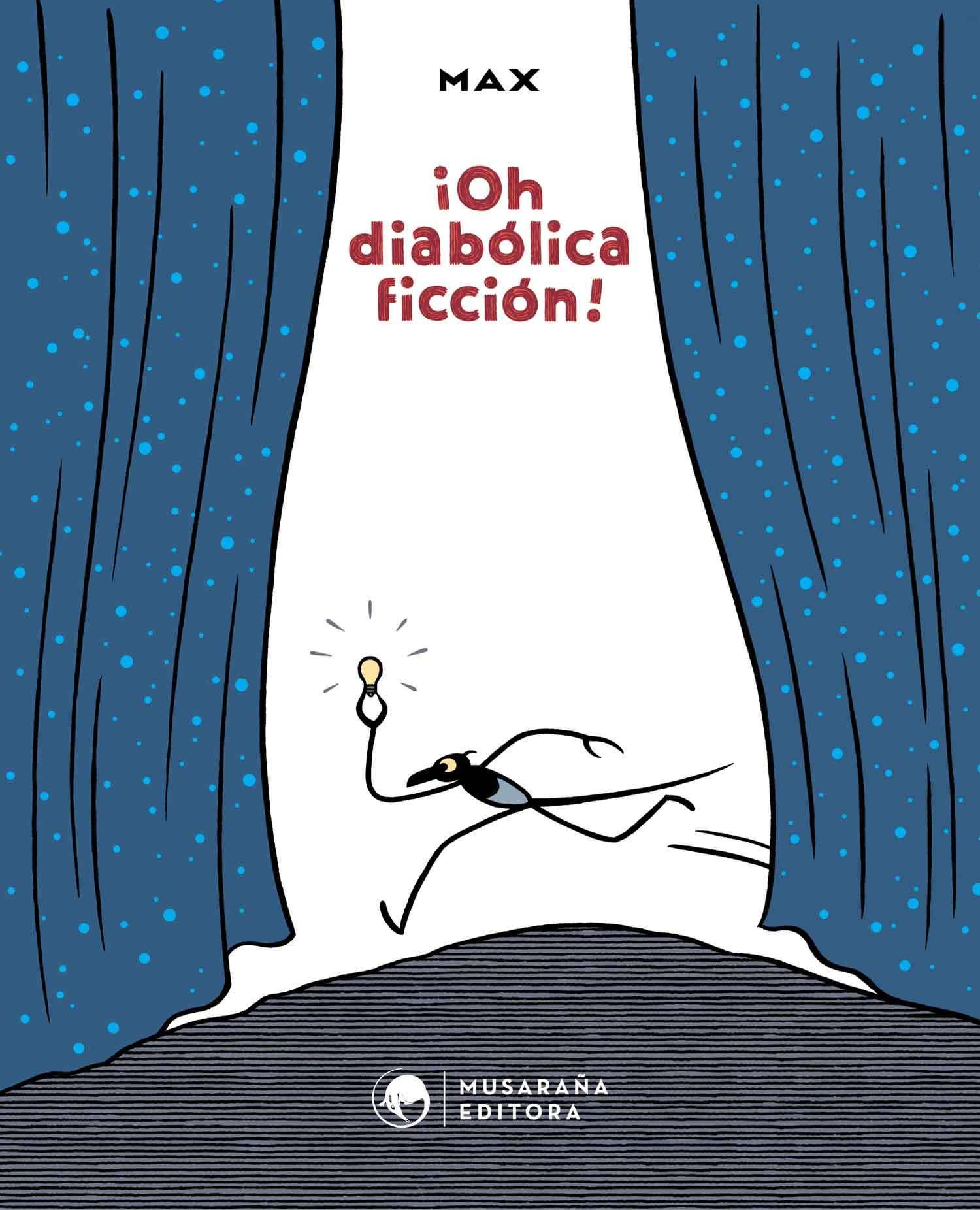¡Oh, diabólica ficción!  by  Max