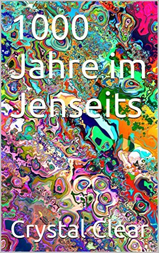 1000 Jahre im Jenseits  by  crystal clear