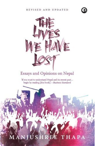 The Lives we have Lost  by  Manjushree Thapa