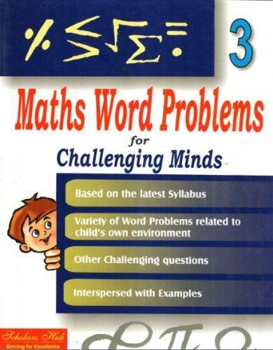 Maths word problems for challenging minds vol 3  by  Mridula Somayajulu