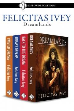 Dreamlands Bundle Felicitas Ivey