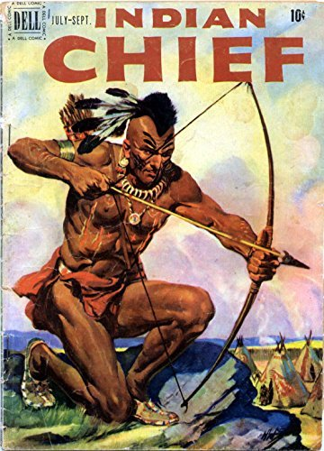 Indian Chief v1 #3  by  Dell Comics / Western Publishing