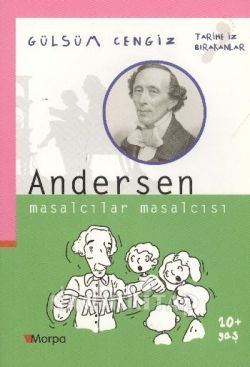 Andersen - Masalcılar Masalcısı / Tarihe İz Bırakanlar Gülsüm Cengiz