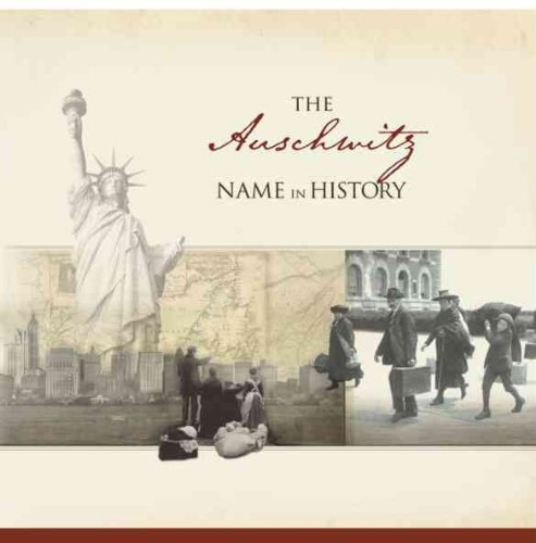 The Auschwitz Name in History  by  Ancestry.com