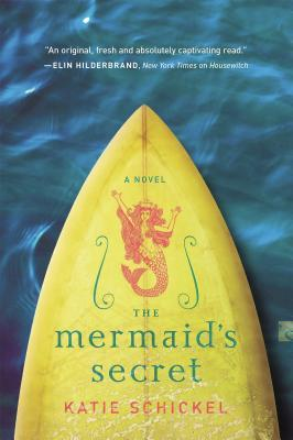 The Mermaids Secret Katie Schickel