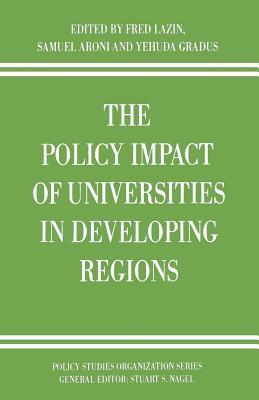 The Policy Impact of Universities in Developing Regions Frederick A. Lazin