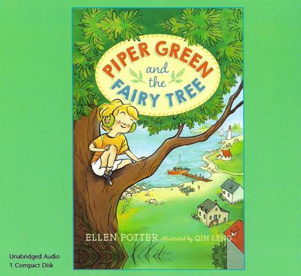 Piper Green and the Fairy Tree (1 Paperback/1 CD Set)  by  Ellen Potter