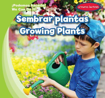 Sembrar Plantas/ Growing Plants  by  Lois Fortuna
