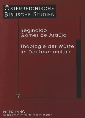 Theologie Der Wueste Im Deuteronomium Reginaldo Gomes de Araujo