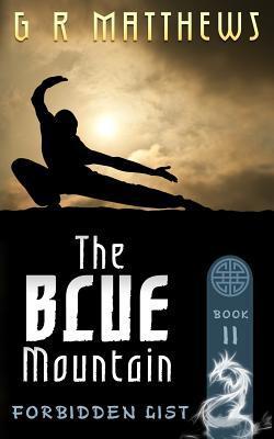 The Blue Mountain  by  G.R. Matthews
