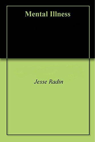 Mental Illness  by  Jesse Radin