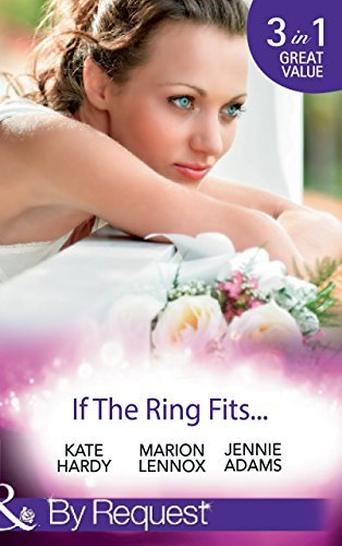 If The Ring Fits...: Ballroom to Bride and Groom / A Bride for the Maverick Millionaire / Promoted: Secretary to Bride! Kate Hardy
