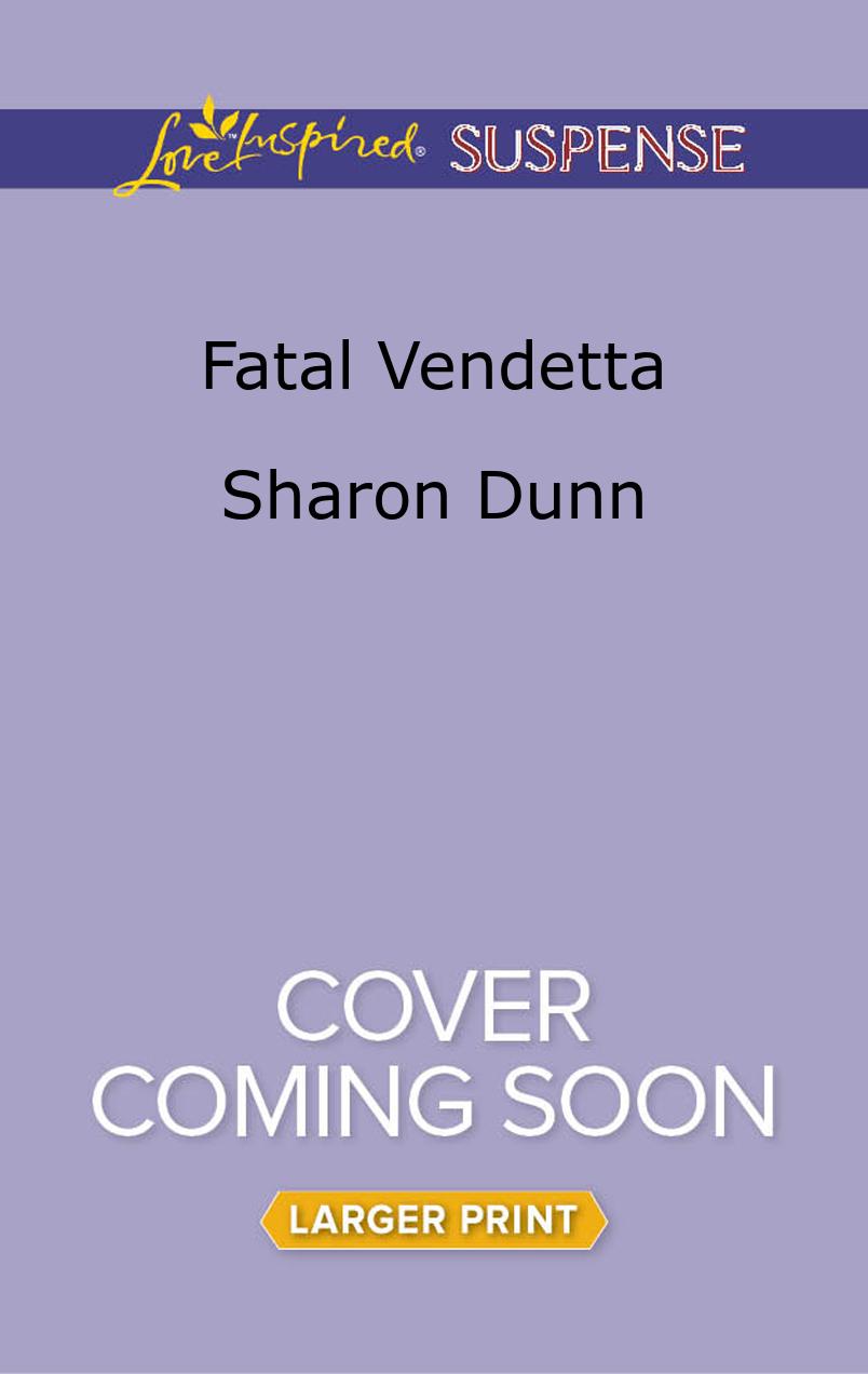Fatal Vendetta  by  Sharon Dunn